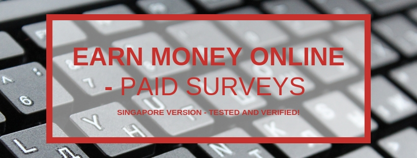 5 Paid Surveys (Singapore) you should sign up today! – AMA$S